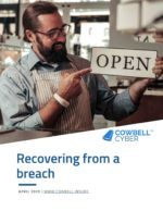 Recovering from a breach or a cyber incident, what it takes