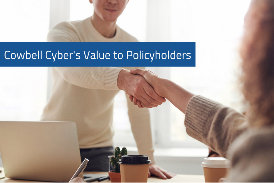 11 ways Cowbell Cyber delivers value to policyholders